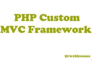 PHP Custom MVC Framework