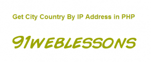 Get City Country By IP Address in PHP